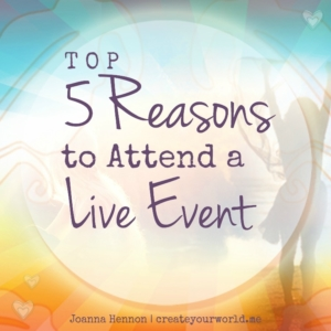 top-5-reasons-to-attend-a-live-event-1